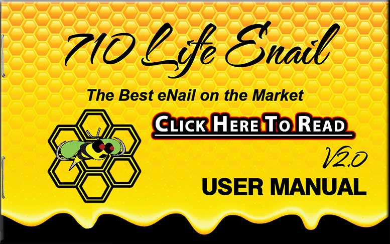 710 Life Enail Instruciton Manual - Setting Up Your New eNail